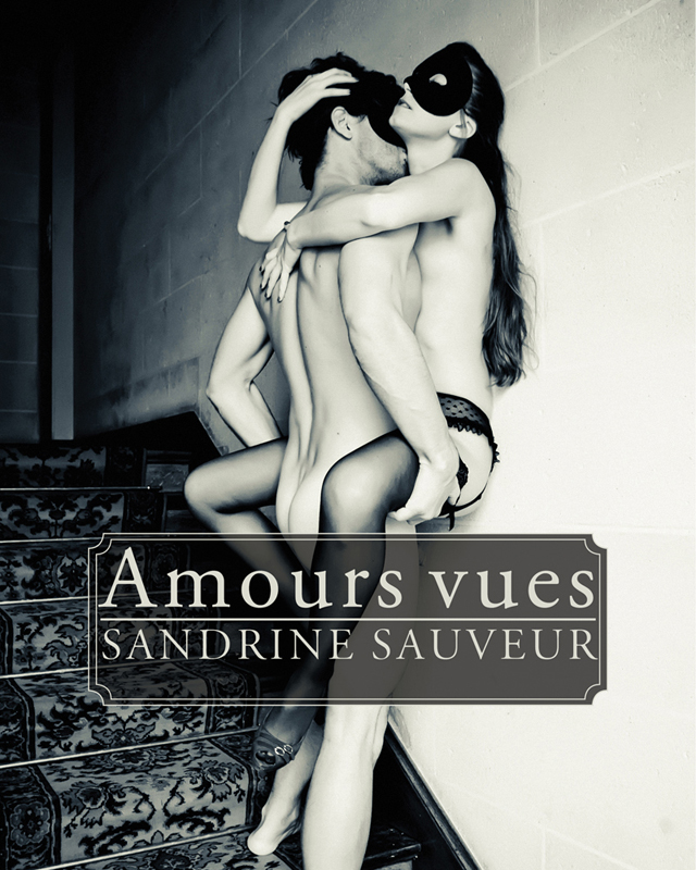 Amours vues