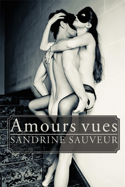 Amours vues (Format grand poche)